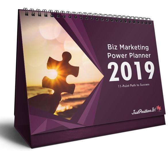 2019 Biz Marketing Power Planner Justpositionit
